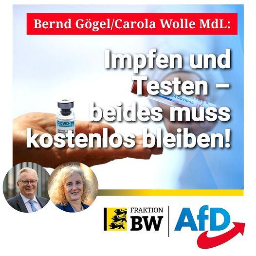 Bernd Gögel/Carola Wolle MdL: Impfen und Testen – beides muss kostenlos bleiben