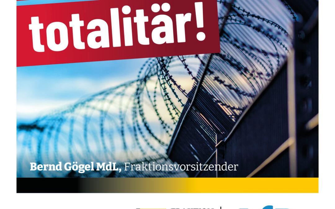 Bernd Gögel MdL: 2 G ist totalitär