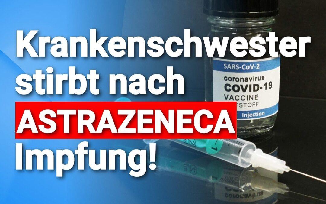 Der nächste Todesfall: Allgäuer Krankenschwester stirbt nach Astrazeneca-Impfung mit Verdacht auf Hirnthrombose