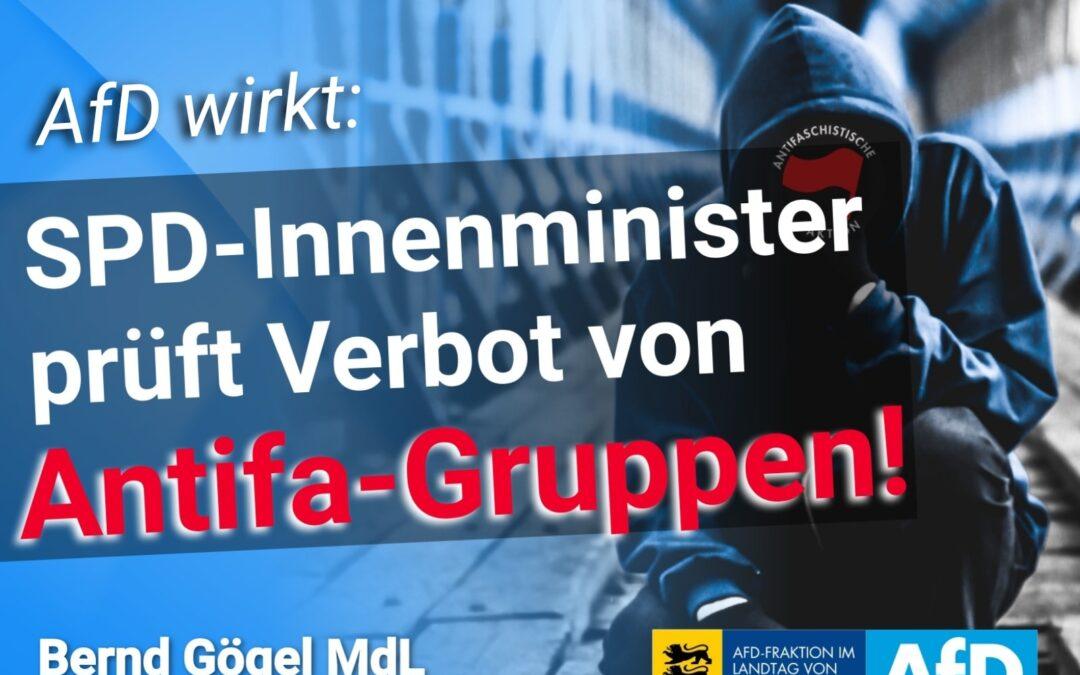 AfD wirkt: SPD-Innenminister prüft Verbot von Antifa-Gruppen!