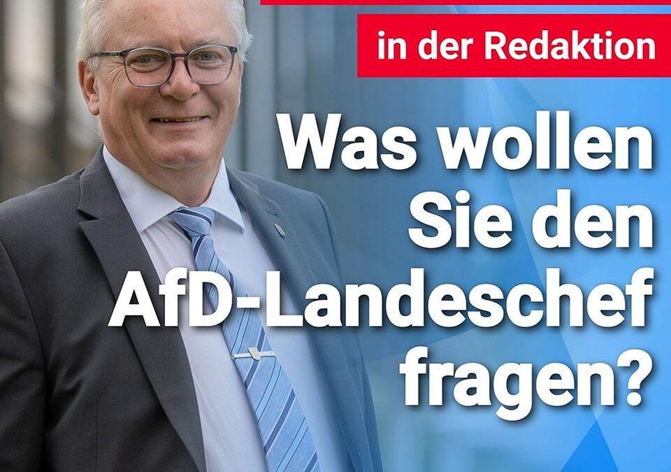 Bernd Gögel zu Besuch in der Redaktion – Was wollen Sie den AfD-Landeschef fragen?