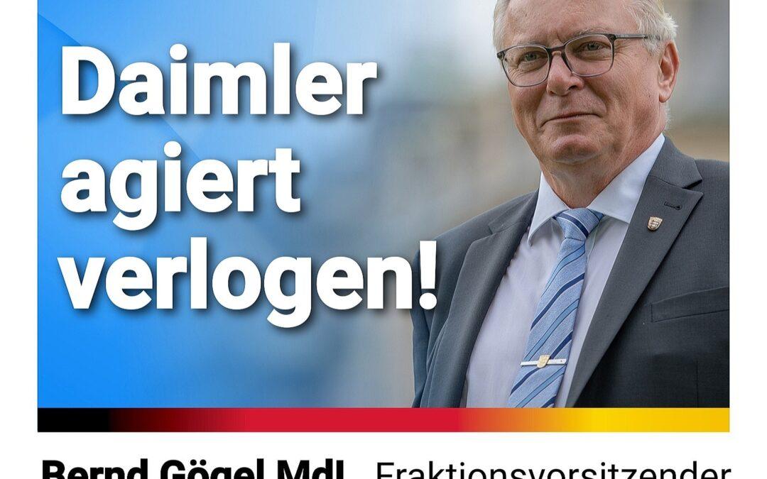Bernd Gögel MdL: Daimler agiert verlogen
