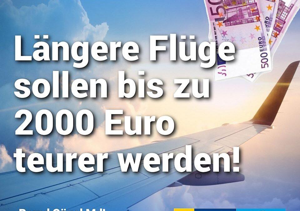 Klimasozialismus Deluxe – Längere Flüge sollen bis zu 2000 Euro teurer werden