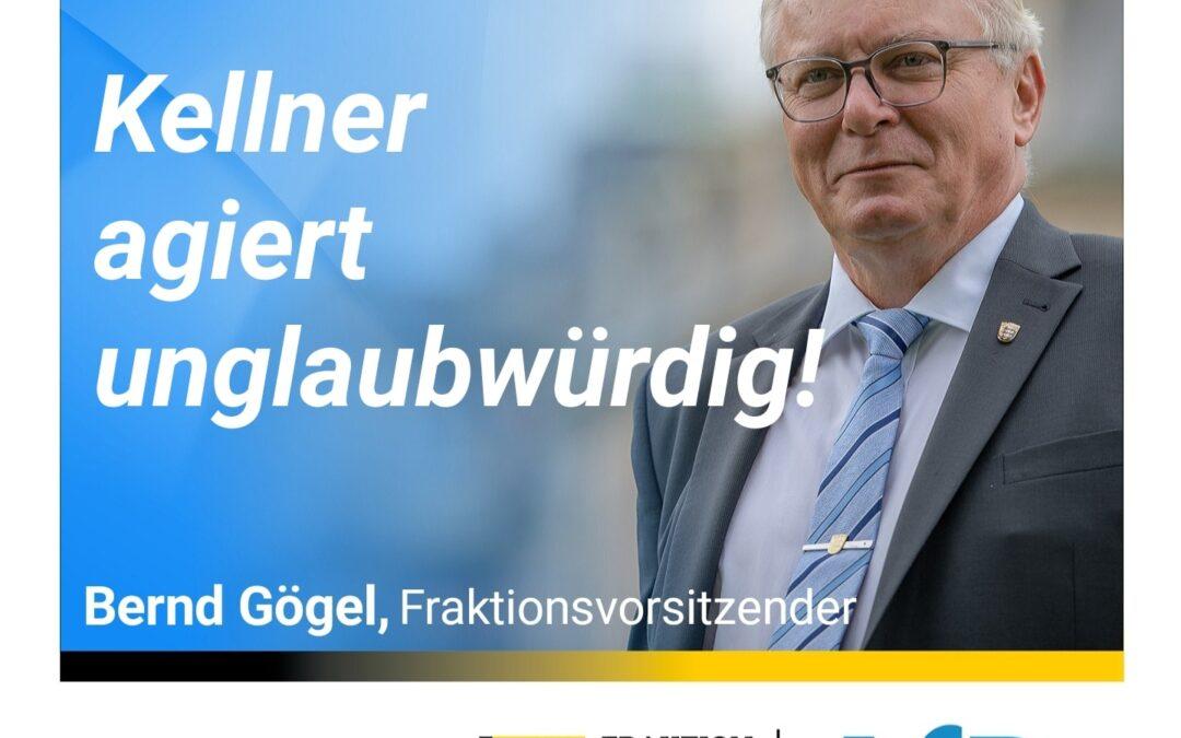 Bernd Gögel MdL: Kellner agiert unglaubwürdig