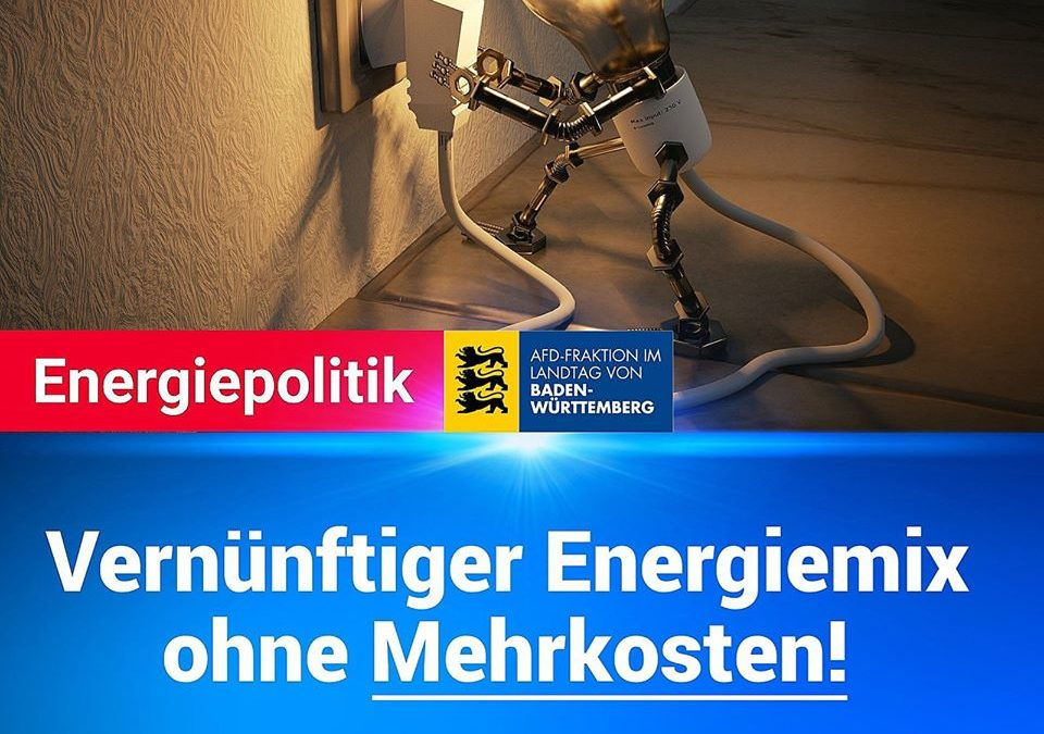 Energiepolitik – Vernünftiger Energiemix ohne Mehrkosten