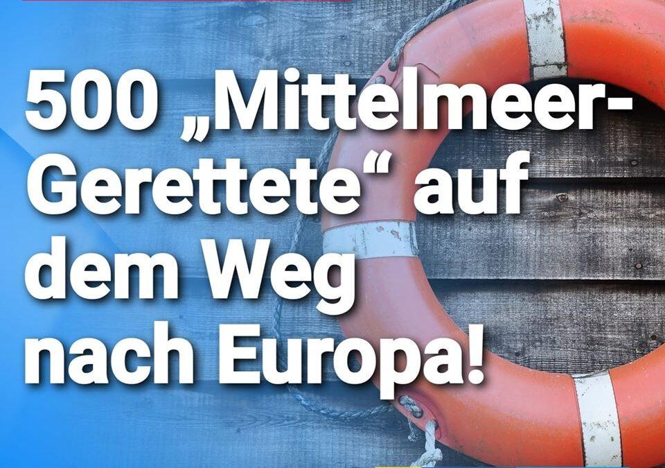 """Und weiter geht's: 500 """"Mittelmeer-Gerettete"""" auf dem Weg nach Europa"""