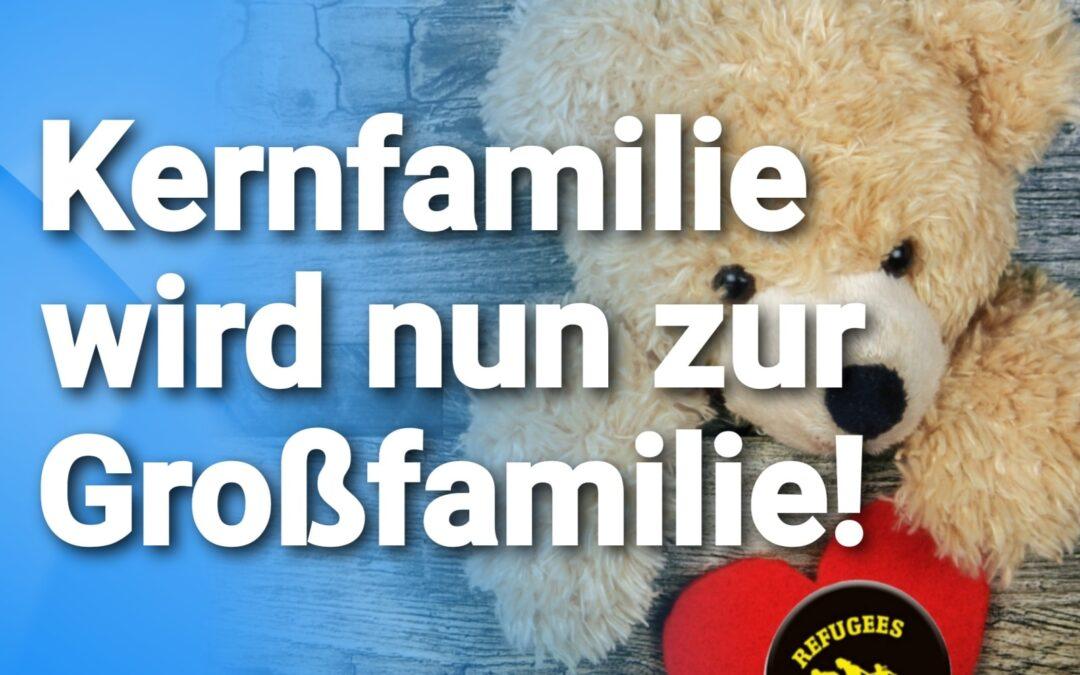 Einreise für alle? Deutschland erweitert Familiennachzug massiv – AUS KERNFAMILIE WIRD GROSSFAMILIE!