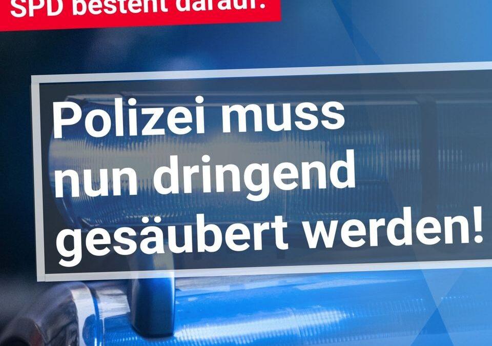 SPD besteht darauf: Polizei muss gesäubert werden