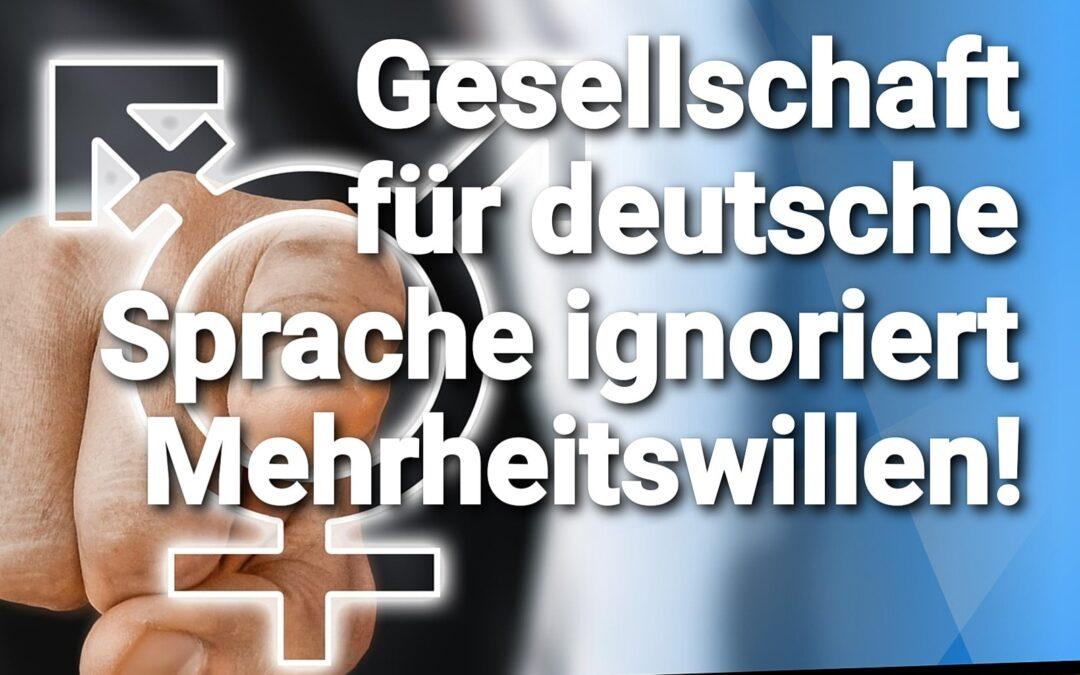 Bernd Gögel MdL: Gesellschaft für deutsche Sprache ignoriert Mehrheitswillen!