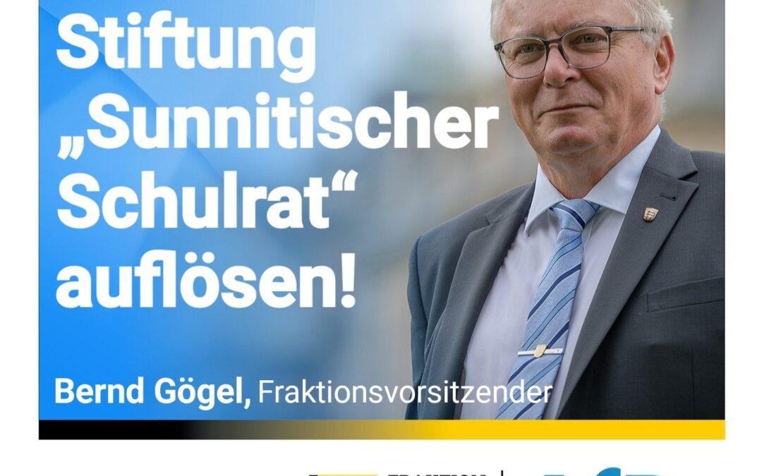 """Anmaßendes Verhalten – Stiftung """"Sunnitischer Schulrat"""" auflösen"""