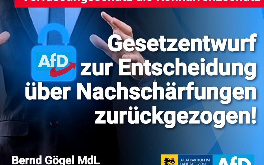 Bernd Gögel MdL: Gesetzentwurf zur Entscheidung über Nachschärfungen zurückgezogen