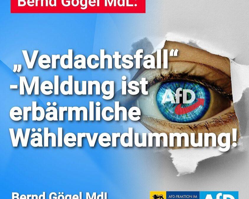 """Bernd Gögel MdL: """"Verdachtsfall""""-Meldung ist erbärmliche Wählerverdummung"""