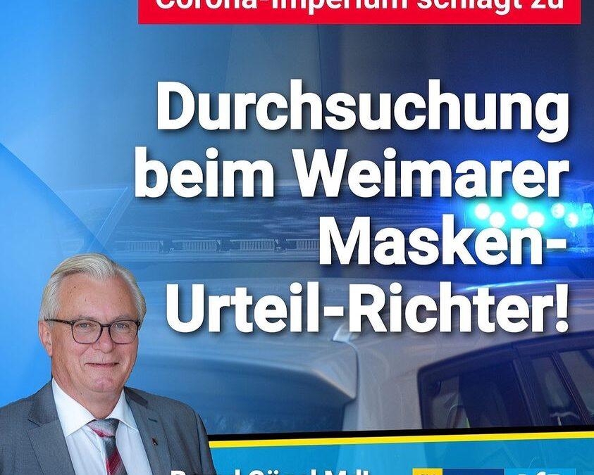 Corona-Imperium schlägt zurück: Hausdurchsuchung beim Weimarer Masken-Urteil-Richter